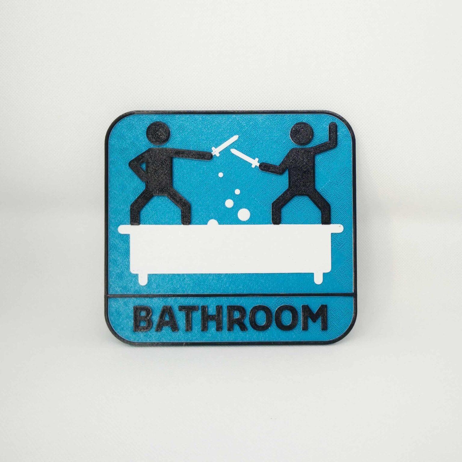 Funny Bathroom door sign - 3D printed
